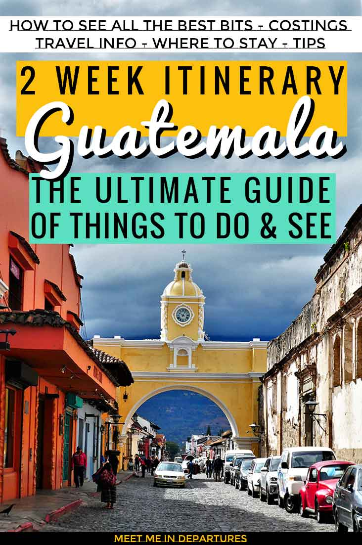 A perfect 2 week itinerary for backpacking Guatemala. ALL of the main highlights of Guatemala including Tikal, Antigua, Lake Atitlan & Semuc Champey. Where to go in Guatemala to see the best ruins, where to spot wildlife in Guatemala and the best adventure sport areas in Guatemala #Guatemala #CentralAmerica #Tikal #TravelCentralAmerica