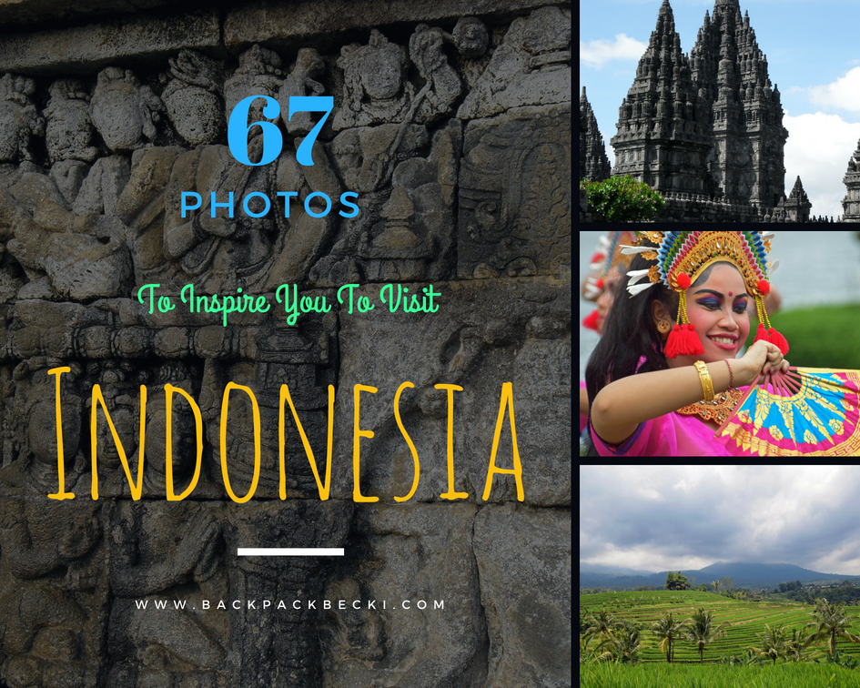 Indonesia in pictures - 67 awesome pictures to inspire you to visit Indonesia
