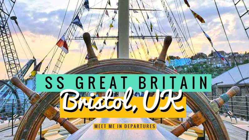 Bristol's SS Great Britain – Bristol's #1 Attraction – 175 Years and still going strong