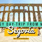 A Stunning Day Trip to Segovia from Madrid: One Of Spains Most Beautiful Cities