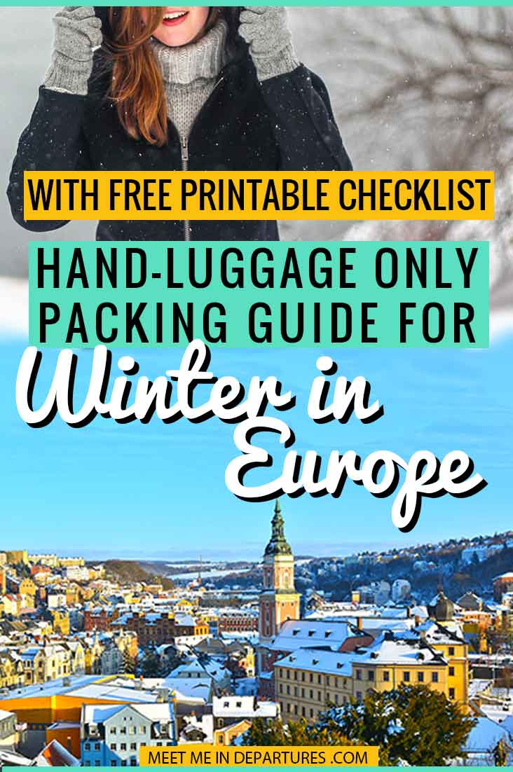 15 Essentials for THE ultimate Hand Luggage only packing list for Europe in winter you'll need. Including a FREE printable Europe in winter packing list. #packinghacks #europeanwinter #winterpackinglist