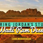 Wadi Rum Camp – Experience Bedouin hospitality on an exciting stay at a Wadi Rum Desert Camp