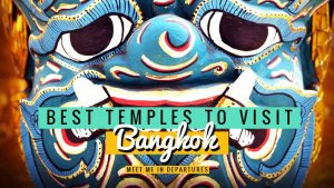 The Best Temples in Bangkok – Self-Guided Bangkok Temple Tour