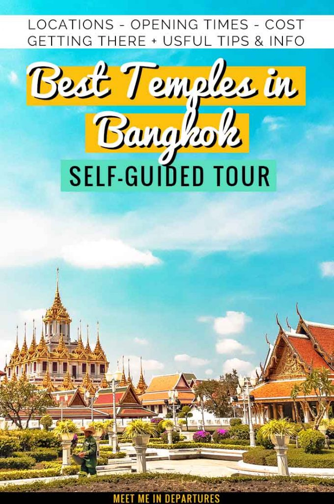 The Best Temples in Bangkok – Self-Guided Bangkok Temple Tour 1