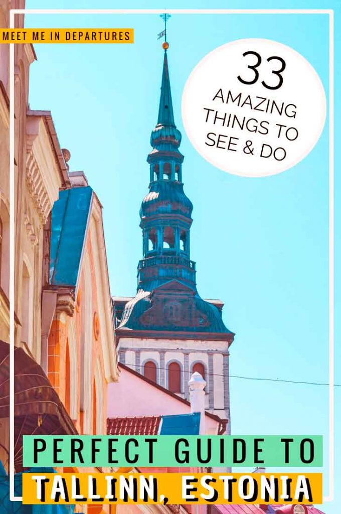What To Do In Tallinn - 33 Amazing things to add to your Tallinn Itinerary 3