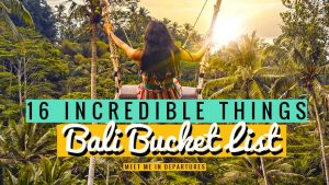 The Ultimate Bali Bucket List: 16 Incredible Things To Do & See In Bali