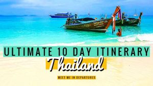 The Ultimate 10 Day Thailand Itinerary –  4 awesome ways to experience 10 Days in Thailand