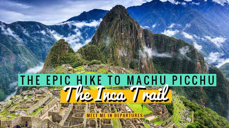 Hiking the Inca Trail with G Adventures | G Adventures offer the BEST Inca Trail tour | Trekking to Machu Picchu | Peru Bucket List | Bucket List Destinations | Peru Itinerary | Inca Trail Hike Packing Lists | Inca Trail Hike Tips | Hike the Inca Trail | Inca Trail Peru | G Adventure Inca Trail | Machu Picchu Peru | Machu Picchu Peru Hike | South America Hike #Peru #IncaTrail #MachuPicchu #SouthAmerica #BucketListTravel