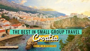 THE BEST small group tours to Croatia, even for solo travellers!