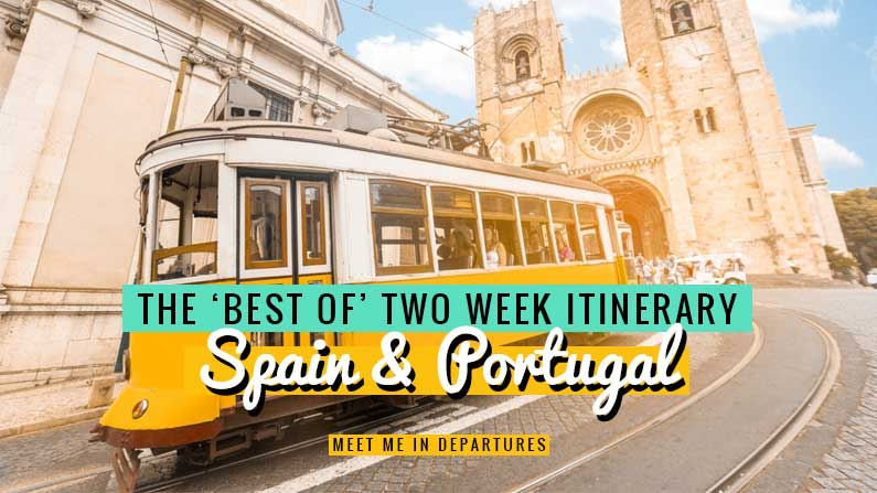 3 different ideas for the best 2 week itinerary for Spain and Portugal, including the cities, UNESCO sites, castles and more.
