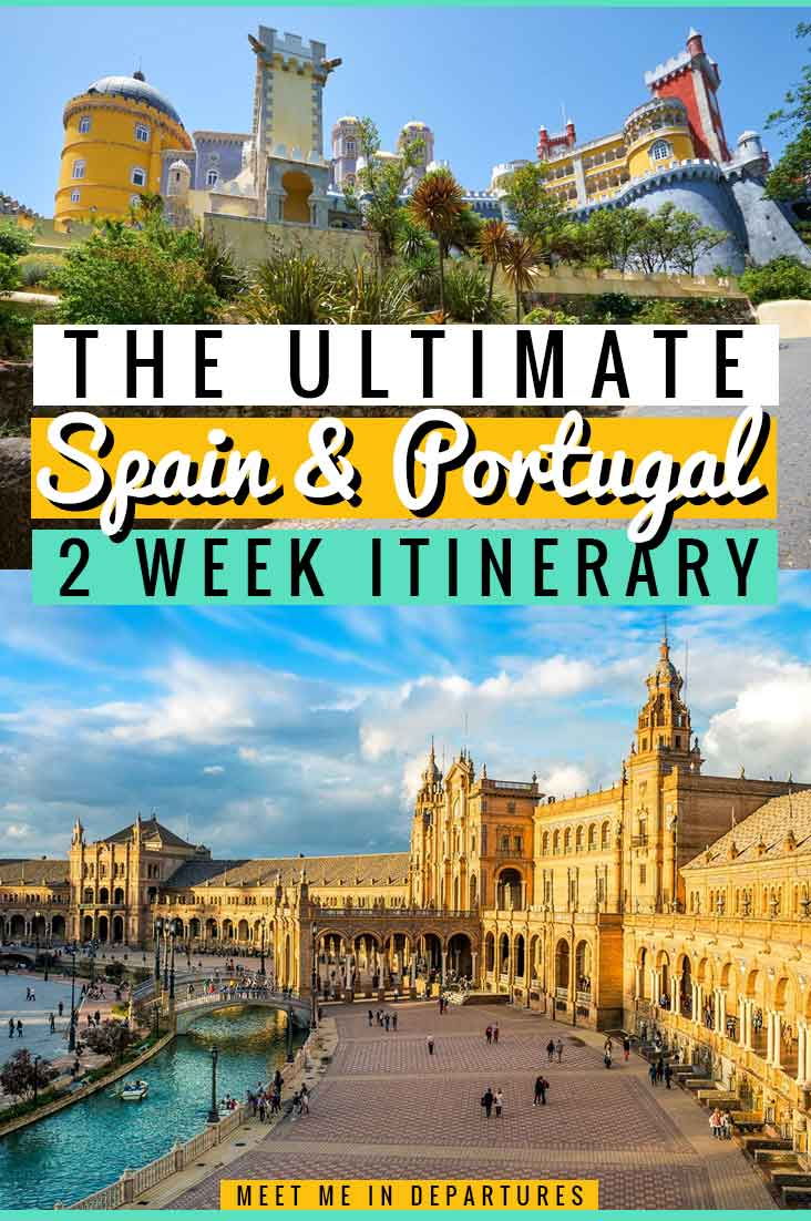 Savvy Travellers Guide: Best 2 Week Itinerary for Spain and Portugal 2