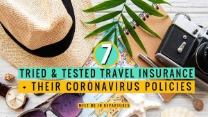 Tried n' Tested Travel Insurance & Their Coronavirus Travel Insurance Policies