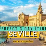 How to see stunning Seville in 3 days: Your complete 3 day Seville itinerary