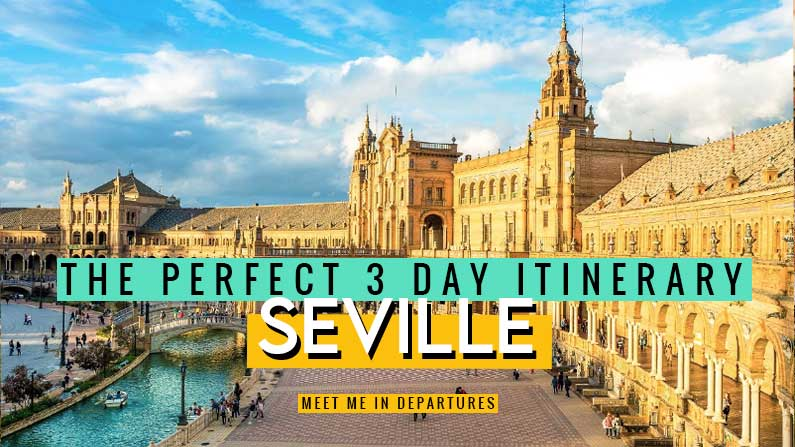 The complete guide on how to see Seville in 3 days. Includes FREE downloadable map and checklist to help you plan your own perfect Seville itinerary.