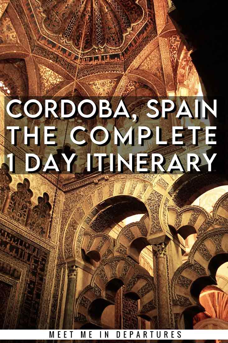 Seville to Cordoba Day Trip | The Perfect One Day in Cordoba Itinerary 1