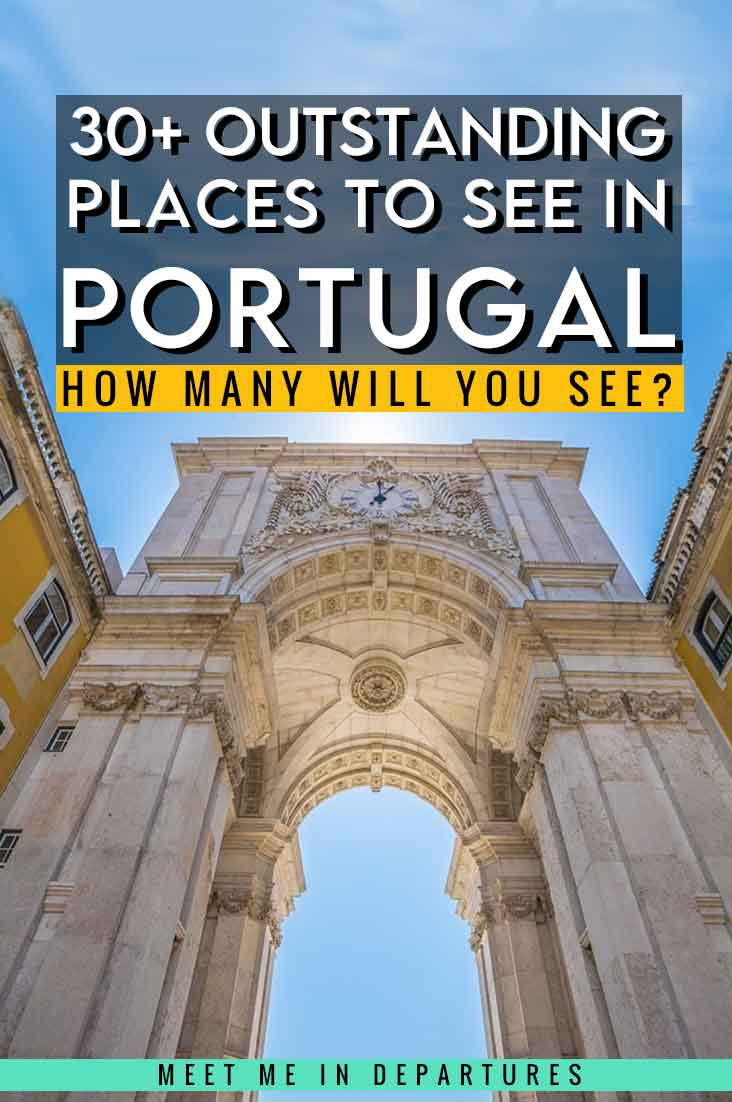 Famous Landmarks in Portugal - 34 Stunning Places to Add to your Portugal Bucket List 3