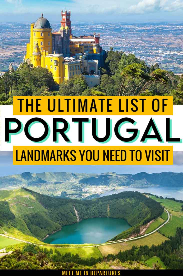 Famous Landmarks in Portugal - 34 Stunning Places to Add to your Portugal Bucket List 2