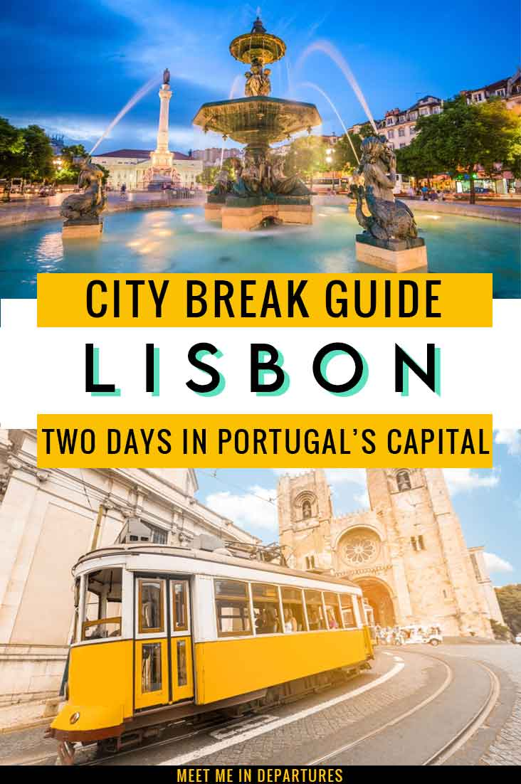 A First-Timers Guide to 2 Days in Lisbon: How to See the Best of Lisbon in Two Days 2
