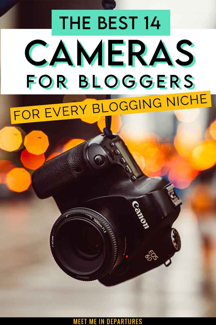 14 Of The Best Cameras for Bloggers - The Top Blogging Camera for Every Niche! 30